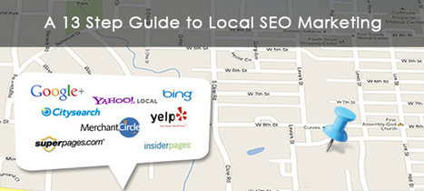 A 13 Step Guide to Local SEO Marketing | E2M Blog | Local Search | Scoop.it