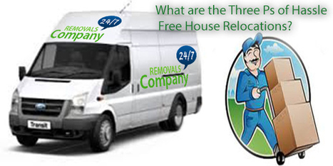 What are the Three Ps of Hassle Free House Relocations?   Removal Services   Scoop.it