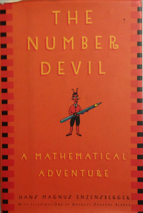 The Number Devil: A Mathematical Adventure | Connecting Math to Literacy and Mathematical Community of Learners | Scoop.it