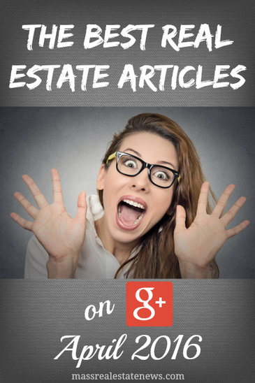 Top Real Estate Articles From Google+ - April Edition | Real Estate | Scoop.it