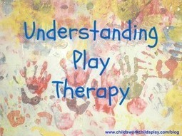 How to understand Play Therapy | A look at Play Therapy | Educational Games and Toys | Scoop.it