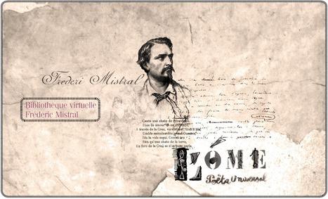 Bibliothèque virtuelle Frédéric Mistral Portail consacré à l'auteur occitan | Livres numériques en bibliothèque | Scoop.it