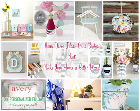 Home Decor Ideas On a Budget that Make Your Home a Better Place! | Daily Dose of Creativity | Scoop.it
