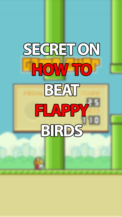 Secret To Beating Flappy Bird   Teenfacts.co   Technology   Scoop.it