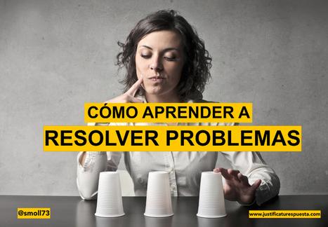 3 Maneras de aprender a resolver problemas y ser resilientes | Nesrin Ouis | Scoop.it