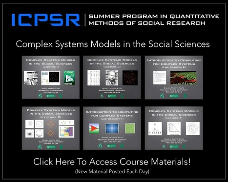 Complex Systems Models in the Social Science - UMich ICPSR Summer Program in Quantitative Methods | Complexity & Systems | Scoop.it