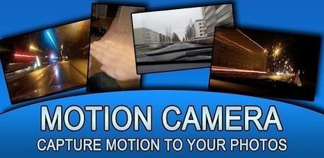 Motion Camera - Applications Android sur GooglePlay | Android Apps | Scoop.it