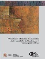 Orientación educativa: fundamentos teóricos, modelos institucionales y nuevas perspectivas. | Orientación Educativa - Enlaces para mi P.L.E. | Scoop.it