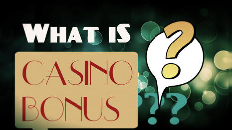 Casino's With Bonus : Best and Profitable Bonus Offer | Online Casino Games With Bonus | Scoop.it