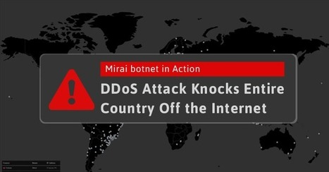 Someone is Using Mirai Botnet to Shut Down Internet for an Entire Country | CYBER-STRATEGY | Scoop.it