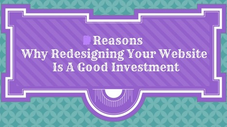 Think of a Website Redesign as a Great Investment | Web Design India | Scoop.it