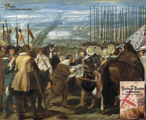 El Estado Mayor de Spinola en la Guerra del Palatinado presente en las Lanzas de Velázquez | Grupo de Estudios de Historia Militar | Rebollarte | Scoop.it