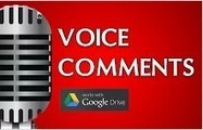 Using Voice Comments with Google Docs for End of the Year Projects | Using Google Drive in the classroom | Scoop.it