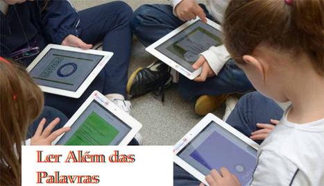 Junto com os meios tradicionais, as novas tecnologias estimulam a iniciação à leitura. | IPAD, un nuevo concepto socio-educativo! | Scoop.it