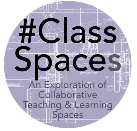 #ClassSpaces | Spaces to learn | Scoop.it