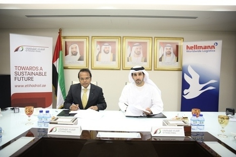 Etihad Rail signs MoU with Hellmann to support logistics services across GCC | Global Logistics Trends and News | Scoop.it