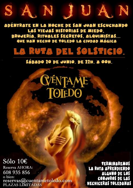 La Ruta del Solsticio: Brujas y conjuros | Cuentame Toledo | eventosenfamilia | Scoop.it