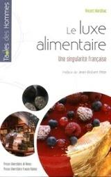 Récompenses multiples pour l'ouvrage de Vincent Marcilhac | Food & chefs | Scoop.it
