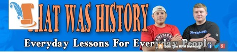 That Was History | K-12 Web Resources - History & Social Studies | Scoop.it