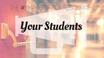 Technically a Librarian: The #1 Makerspace Resource: Your Students! | iPads in Education | Scoop.it