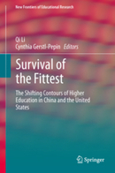 Survival of the Fittest - The Shifting Contours of Higher Education in China and the United States | Cross Border Higher Education | Scoop.it