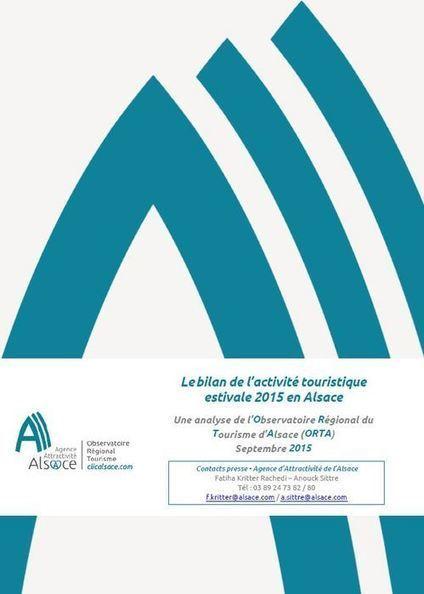Bilan de l'activité touristique en Alsace été 2015 - Observatoire Régional du Tourisme | Le site www.clicalsace.com | Scoop.it