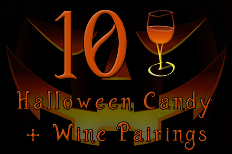 10 Halloween Candy & Wine Pairings   All Things Wine and Food!   Scoop.it