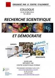 Colloque Recherche scientifique et démocratie | Centre d'Alembert, mai 14 (diaporamas et videos) | CULTURE, HUMANITÉS ET INNOVATION | Scoop.it