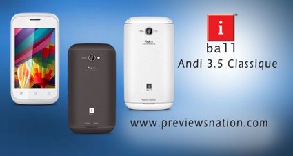 iBall Andi 3.5 Classique Listed on Official Website coming soon | Latest Smartphones | Scoop.it