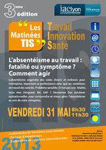 L'absentéisme au travail : fatalité ou symptôme ? Comment agir - IAE Lyon - le 31 mai 2013 | l'absentéisme au travail, psychologie, santé au travail | Scoop.it