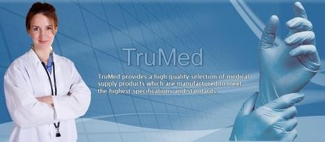 Disposable Medical Gloves - TruMed LLC | Medical Gloves | Scoop.it