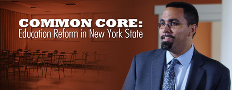 Common Core: Education Reform in New York State | Member Supported Public Television, Radio | WCNY | school improvement process | Scoop.it