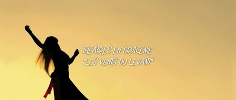 Festival de danse les Vents du levant | Dracenie | Scoop.it