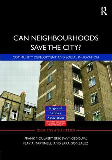 Can Neighbourhoods Save the City?: Community Development and ... | Social Capital in ICT4D | Scoop.it