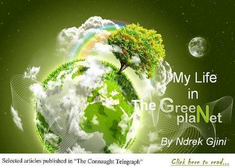 My Life in The Green Planet   Ndrek Gjini   Scoop.it