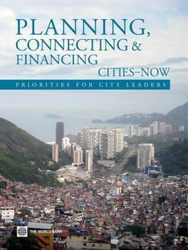 World Bank: Planning, Connecting, and Financing Cities—Now | Un poco del mundo para Colombia | Scoop.it