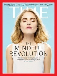 The Mindful Revolution Comes of Age: Cover Story in Time Magazine - Beliefnet | Mindfulness Happiness for kids | Scoop.it