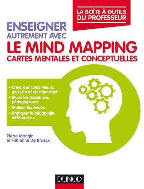 Enseigner autrement avec le mind mapping : un livre pour aller...beaucoup plus loin | Classe mapping , un nouveau magazine sur le mind mapping en classe | Scoop.it