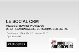 ALSAGORA: Le slide du lundi : Le Social CRM - Pièges et bonnes ...   CRM - Connaissez vos clients   Scoop.it