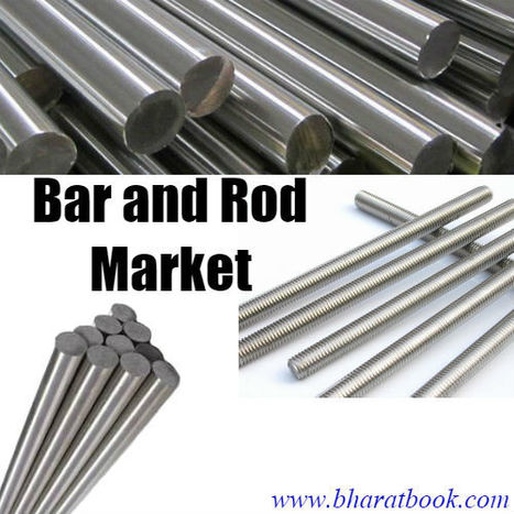 Bar and Rod Market in the World   Energy-Resources and Automation - manufacturing construction   Scoop.it