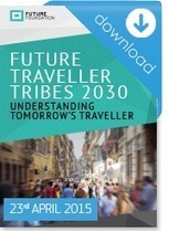 Future Traveller Tribes 2030 | The travel groups of the future | Travel Tech and Innovation | Scoop.it