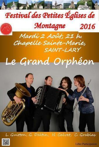 Le Grand Orphéon se produit à Saint-Lary (65) le 2 août - Chapelle Sainte-Marie à Saint Lary Soulan (65170) Mardi 02 Août 2016 | Christian Portello | Scoop.it