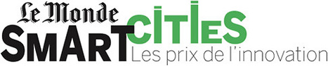 20.05.2016 | Prix de l'innovation Le Monde Smart Cities 2016 | Innovation @ Lyon | Scoop.it