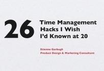 26 astuces de gestion du temps pour améliorer votre productivité | Productivité, organisation, zen, etc. | Scoop.it
