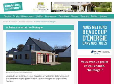 Acheter son terrain en Bretagne avec ConstruireSaMaison.com | architecture..., Maisons bois & bioclimatiques | Scoop.it