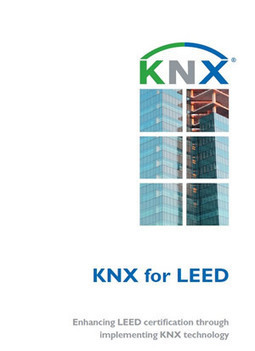 KNX for LEED - KNXtoday | Integración KNX | Scoop.it