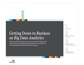 Getting down to business on big data analytics | BIG DATA AND ANALYTICS | Scoop.it
