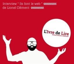 Le blogging vu par Lionel Clément, créateur du blog littéraire «L'Ivre de Lire» | Web marketing et réseaux sociaux | Scoop.it
