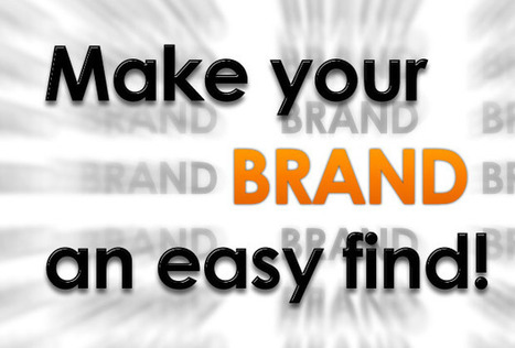Help Your Brand be Found Online Easily | Content Marketing | Scoop.it