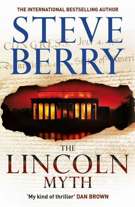Book Review: Steve Berry The Lincoln Myth (Cotton Malone #9) | Book Reviews | Scoop.it